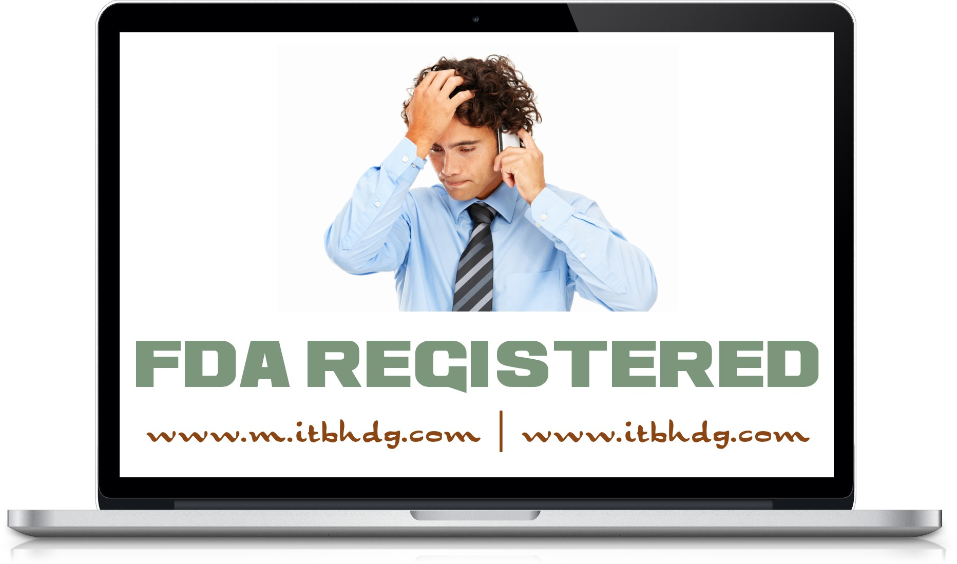 FDA Registration is a legal requirement | Save up to 35% today | www.m.itbhdg.com | www.itbhdg.com